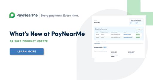 PayNearMe Q2 2020 Updates