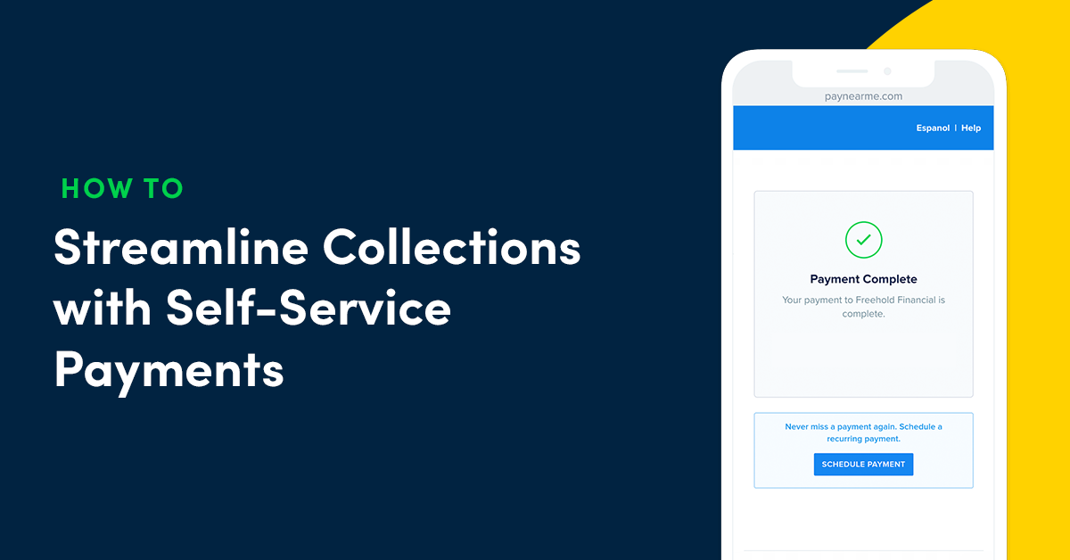 How to Streamline Collections with Self-Service Payments