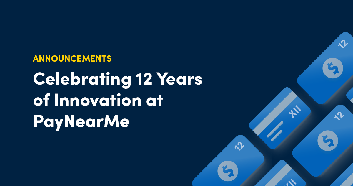 Celebrating 12 Years of Payments Innovation