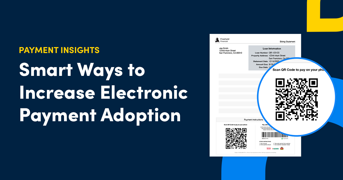 Four Smart Ways for Lenders to Increase Electronic Payment Adoption