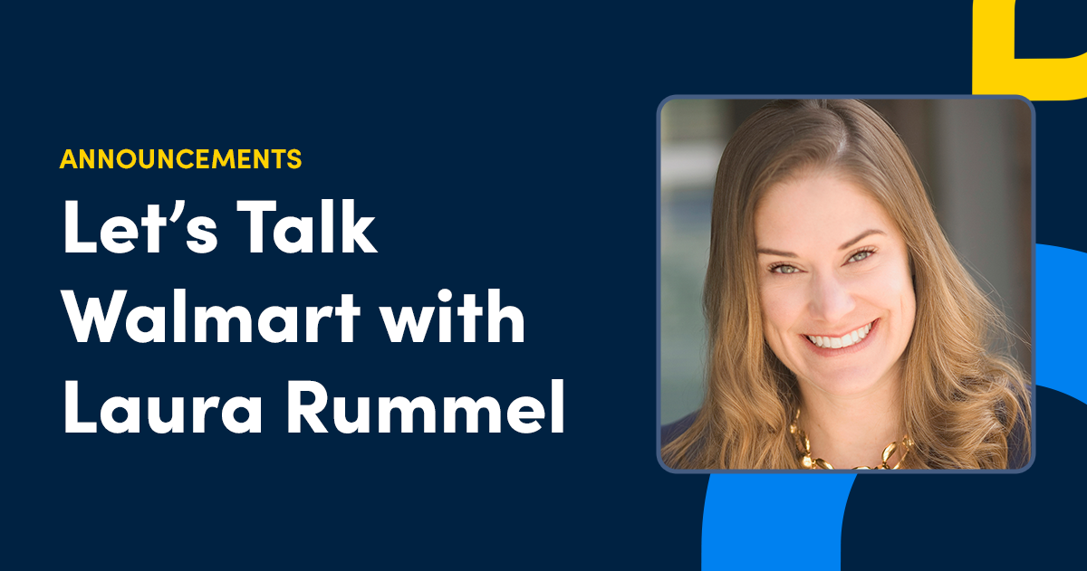 Let's Talk Walmart: Exploring the New Partnership with Laura Rummel