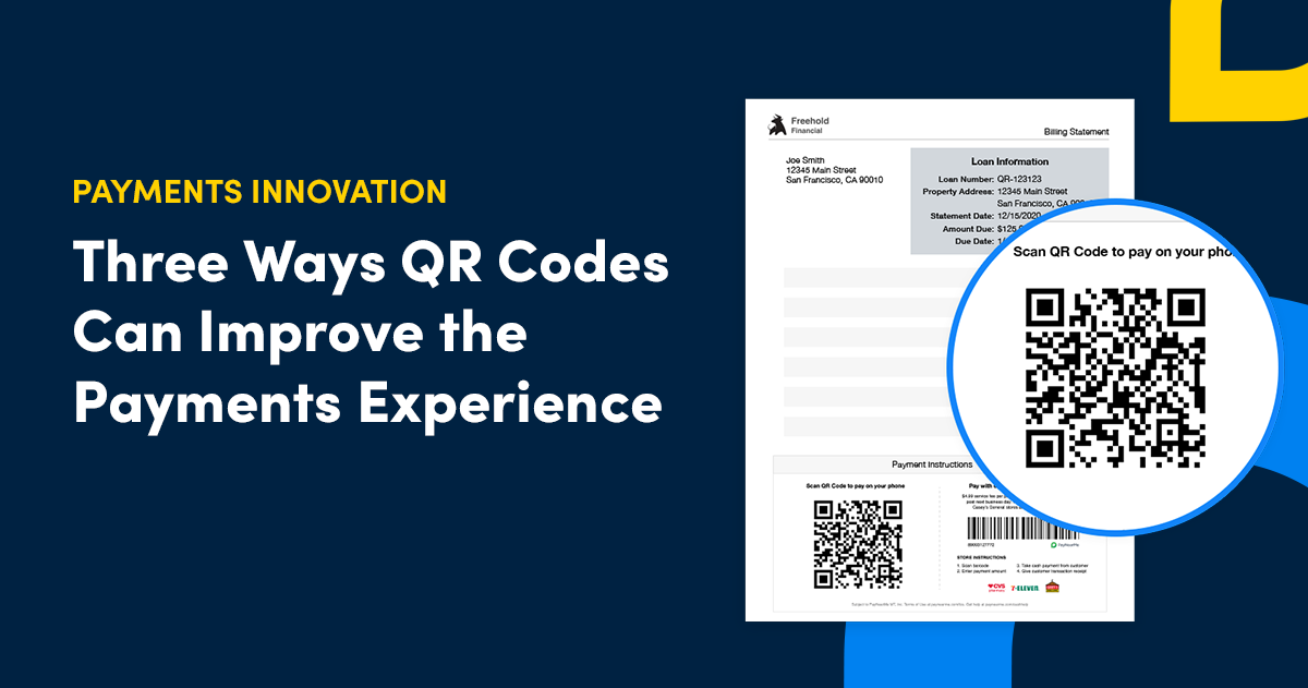 Three Ways QR Codes Can Improve the Payments Experience